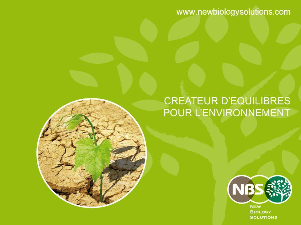 CREATEUR DEQUILIBRES POUR LENVIRONNEMENT www.newbiologysolutions.com