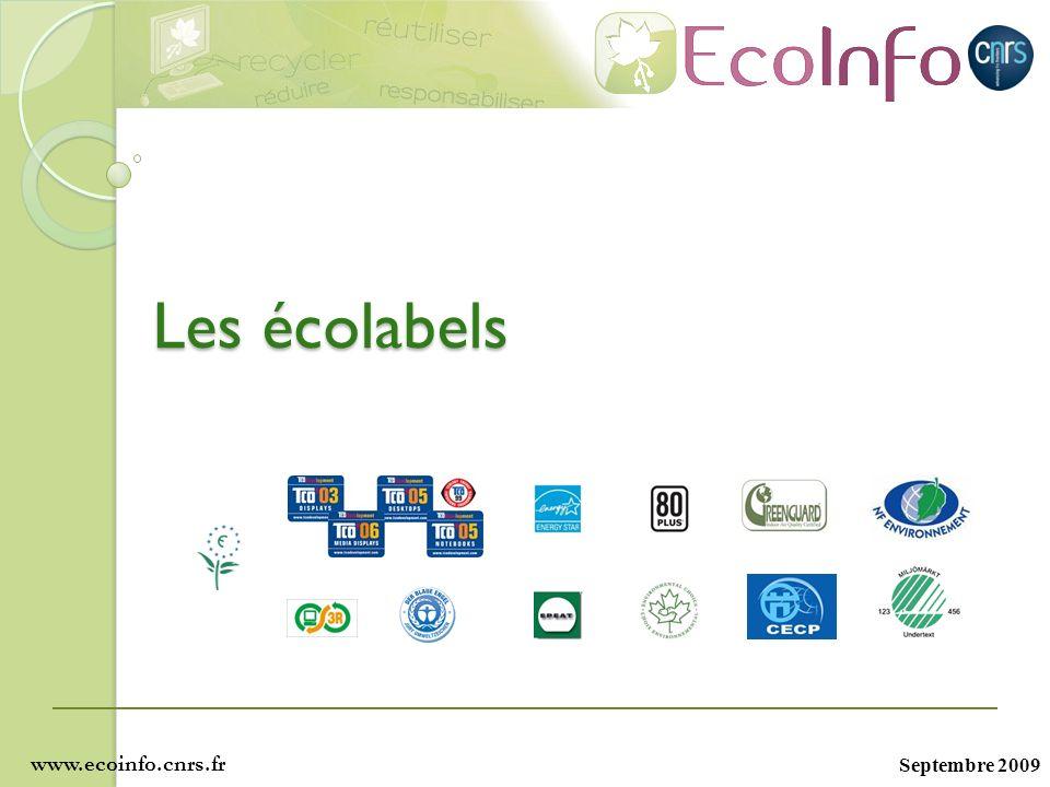 Septembre 2009 Les écolabels www.ecoinfo.cnrs.fr