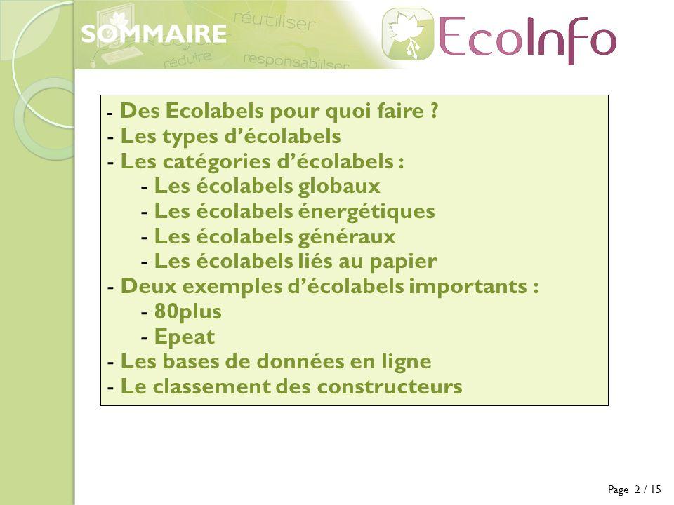 Page 2 / 15 - Des Ecolabels pour quoi faire ? - Les types décolabels - Les catégories décolabels : - Les écolabels globaux - Les écolabels énergétique