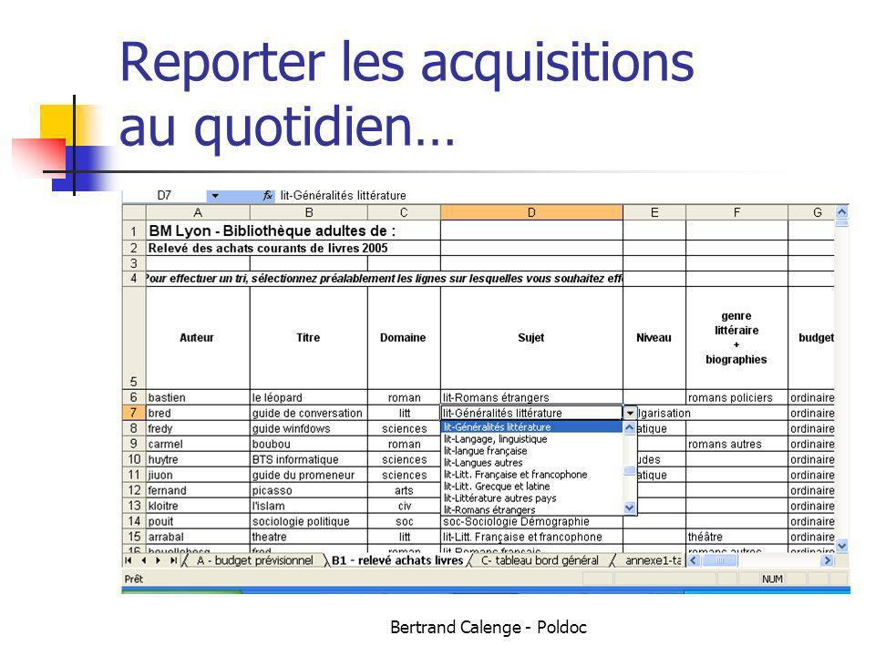 Bertrand Calenge - Poldoc Reporter les acquisitions au quotidien…