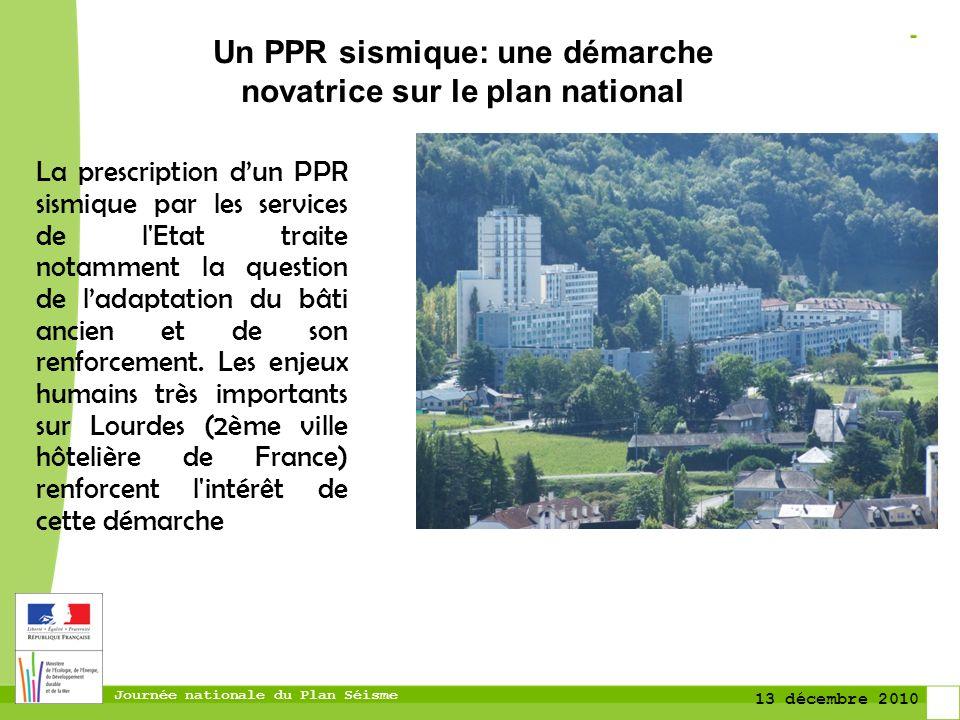Journée nationale du Plan Séisme 13 décembre 2010 La prescription dun PPR sismique par les services de l'Etat traite notamment la question de ladaptat