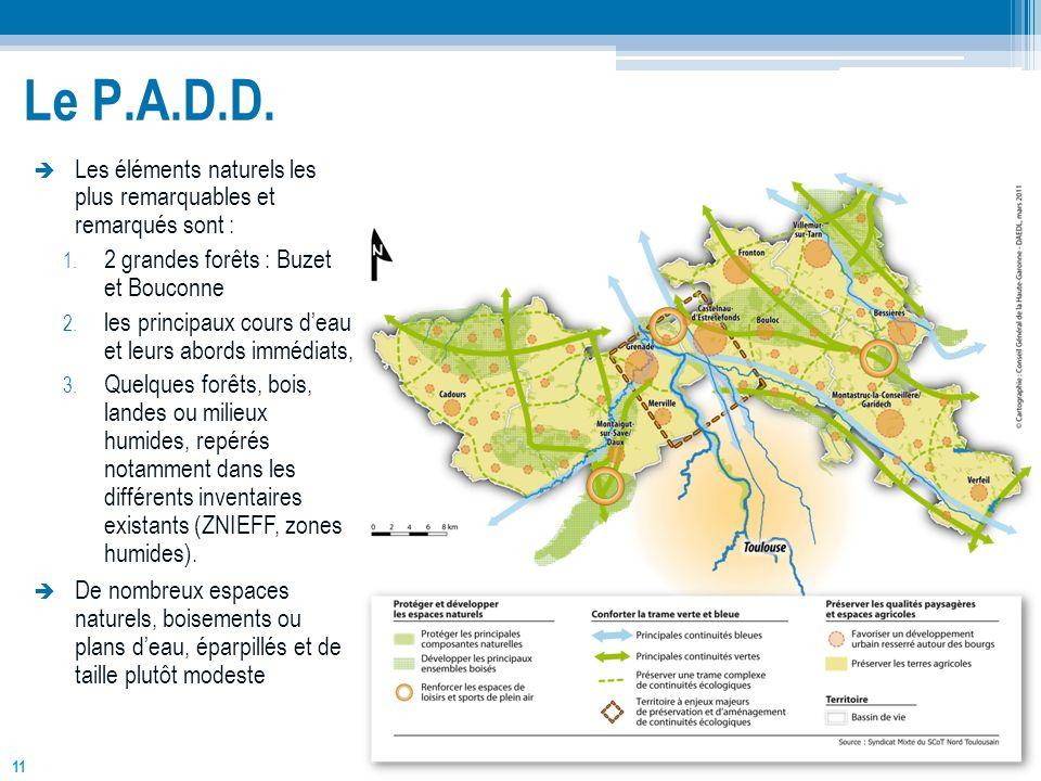 11 Le P.A.D.D. Les éléments naturels les plus remarquables et remarqués sont : 1. 2 grandes forêts : Buzet et Bouconne 2. les principaux cours deau et