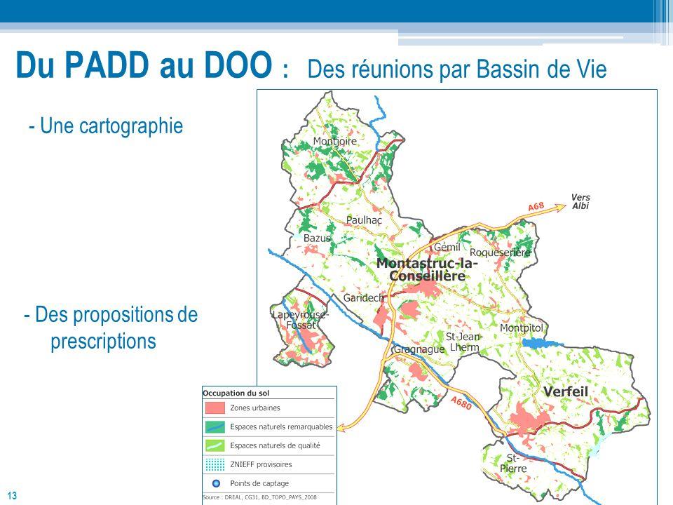 13 - Une cartographie - Des propositions de prescriptions Du PADD au DOO : Des réunions par Bassin de Vie