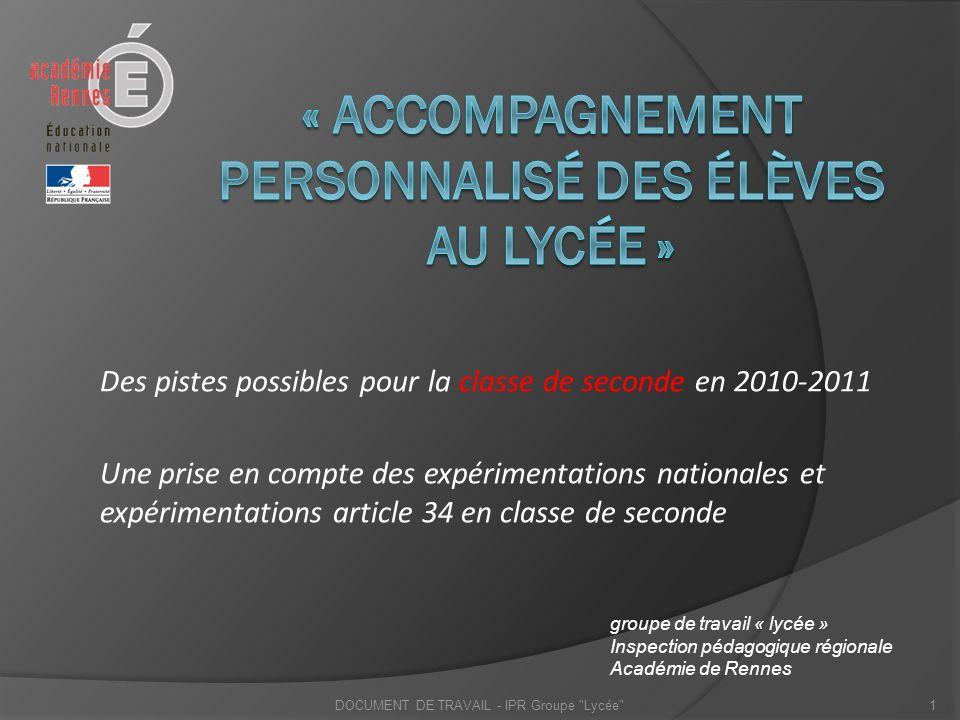 Des pistes possibles pour la classe de seconde en 2010-2011 Une prise en compte des expérimentations nationales et expérimentations article 34 en clas