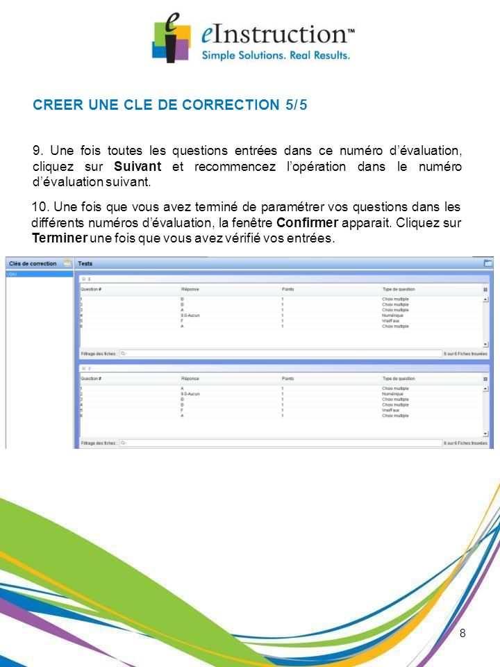 8 CREER UNE CLE DE CORRECTION 5/5 9.