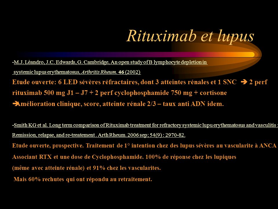 Rituximab et lupus -M.J. Léandro, J.C. Edwards, G. Cambridge, An open study of B lymphocyte depletion in systemic lupus erythematosus, Arthritis Rheum