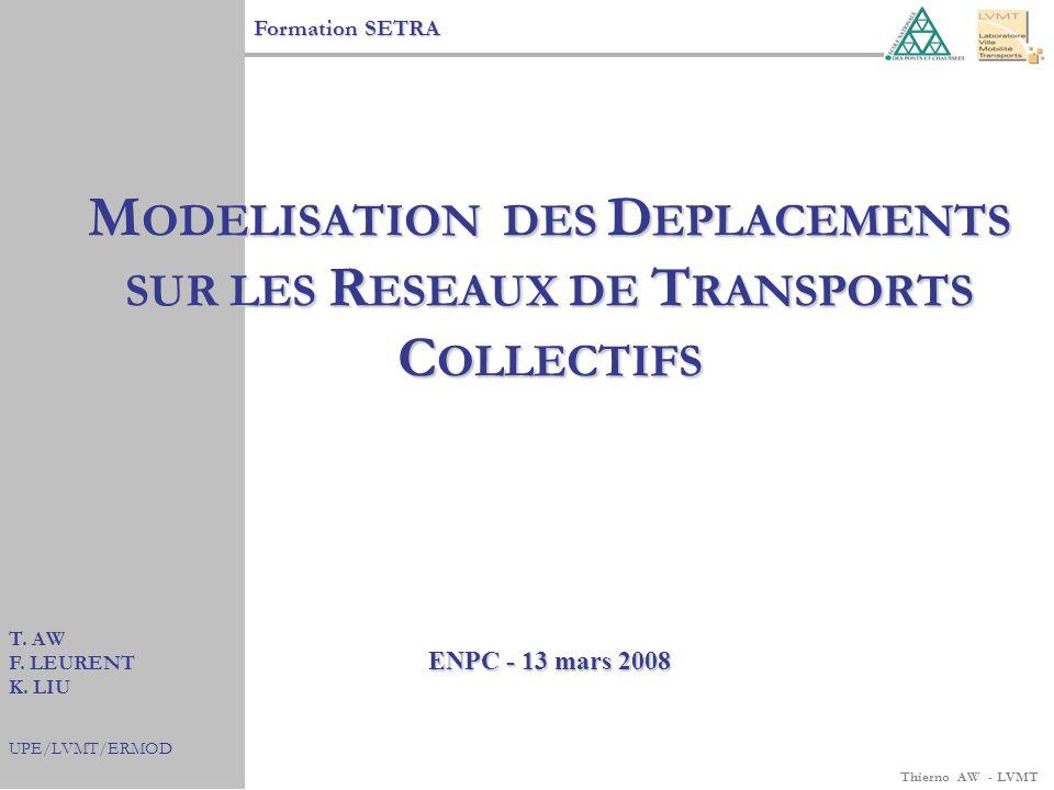 Thierno AW - LVMT 5.MODELISATION DE LA RENCONTRE OFFRE-DEMANDE 5.1.
