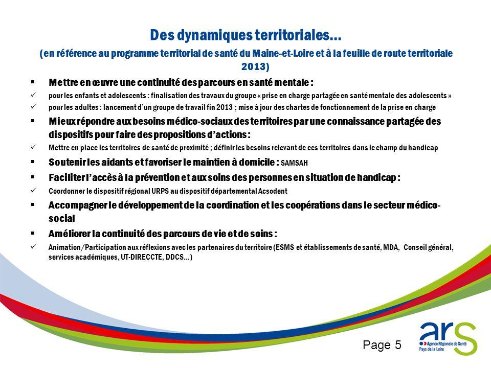 Page 5 Des dynamiques territoriales… (en référence au programme territorial de santé du Maine-et-Loire et à la feuille de route territoriale 2013) Met