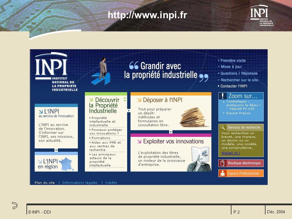 Déc. 2004 © INPI - DDIP.2 http://www.inpi.fr