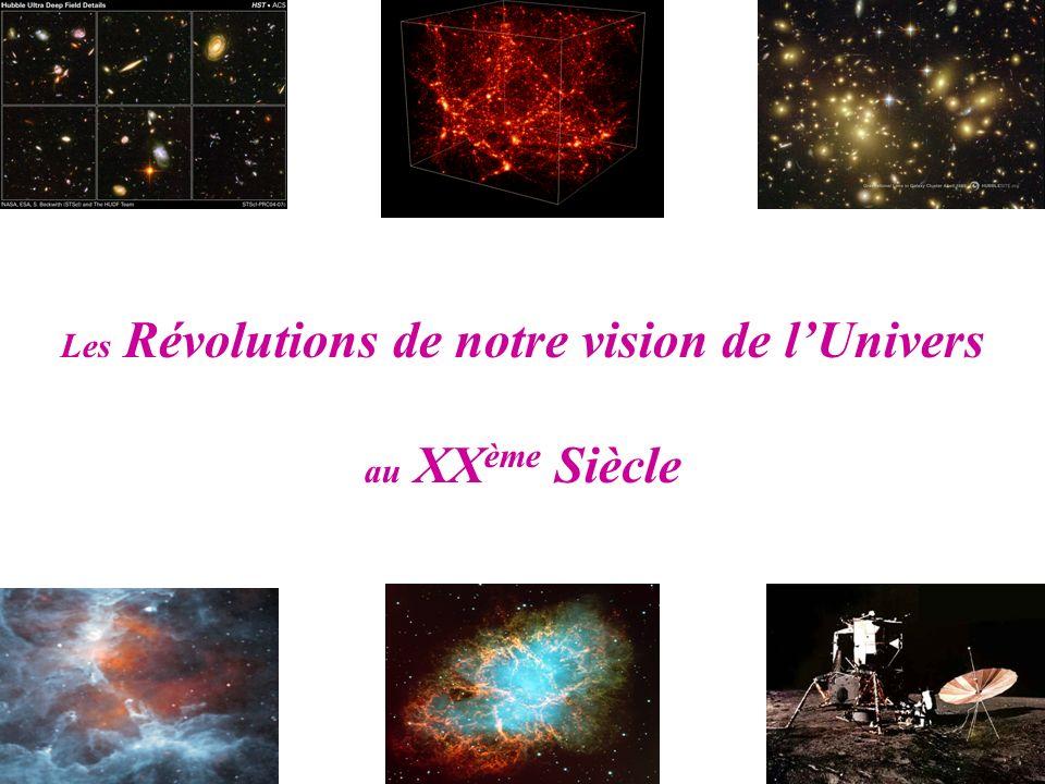 Les Révolutions de notre vision de lUnivers au XX ème Siècle