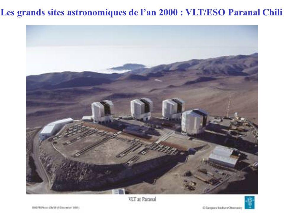 Les grands sites astronomiques de lan 2000 : VLT/ESO Paranal Chili