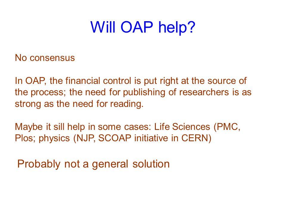 Will OAP help.