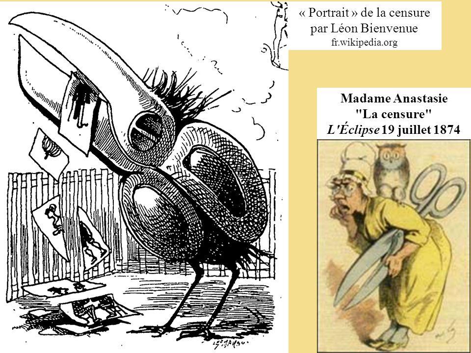 « Portrait » de la censure par Léon Bienvenue fr.wikipedia.org Madame Anastasie