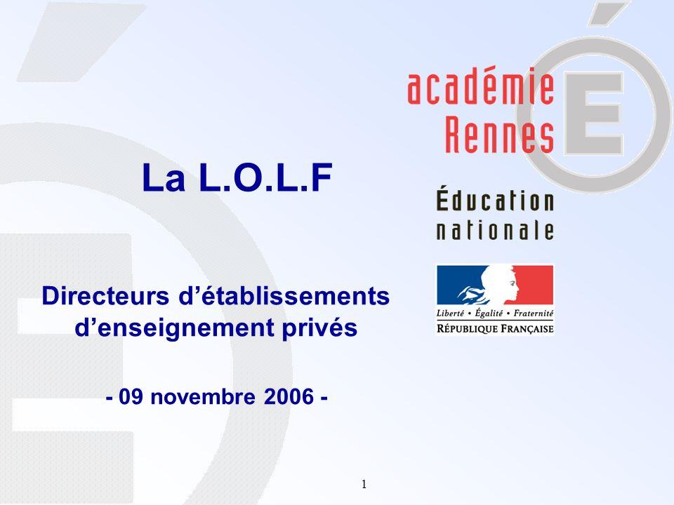 1 Directeurs détablissements denseignement privés - 09 novembre 2006 - La L.O.L.F