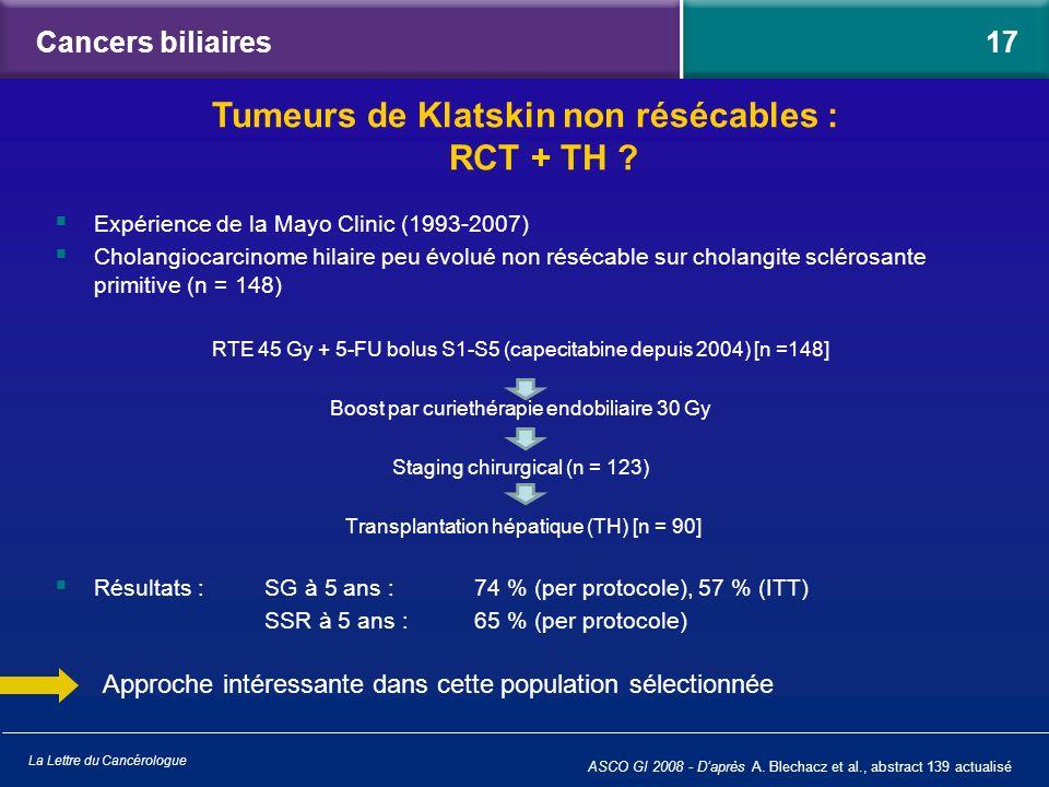 La Lettre du Cancérologue Expérience de la Mayo Clinic (1993-2007) Cholangiocarcinome hilaire peu évolué non résécable sur cholangite sclérosante prim