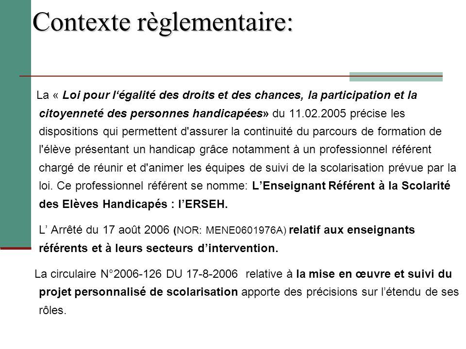 Contexte règlementaire: La « Loi pour légalité des droits et des chances, la participation et la citoyenneté des personnes handicapées» du 11.02.2005