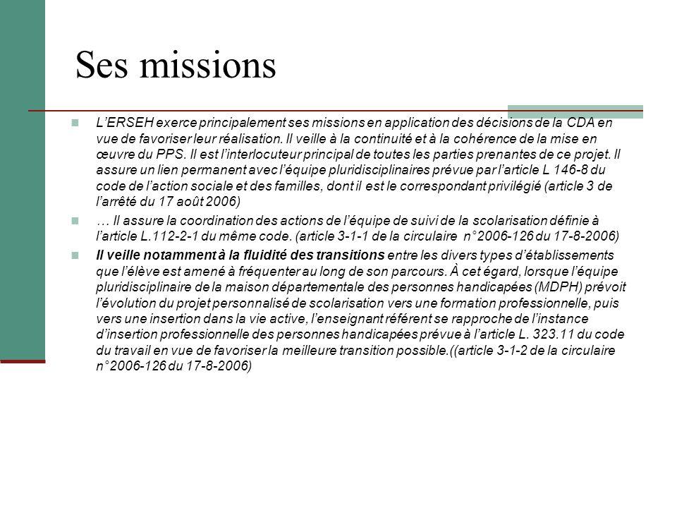 Ses missions LERSEH exerce principalement ses missions en application des décisions de la CDA en vue de favoriser leur réalisation. Il veille à la con