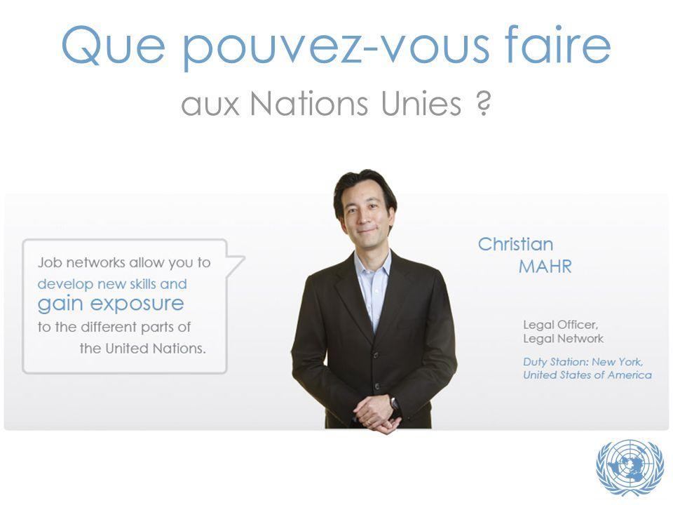 Que pouvez-vous faire aux Nations Unies ?