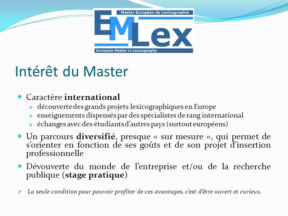 Caractère international découverte des grands projets lexicographiques en Europe enseignements dispensés par des spécialistes de rang international éc