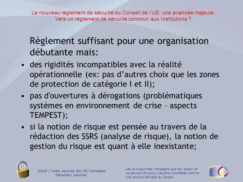 DGA5 / Unité sécurité des SIC-Sensibles Sébastien Léonnet Les avis exprimés n engagent que leur auteur et ne peuvent en aucun cas être considérés comme une position officielle du Conseil Vers une capacité globale aux Institutions .