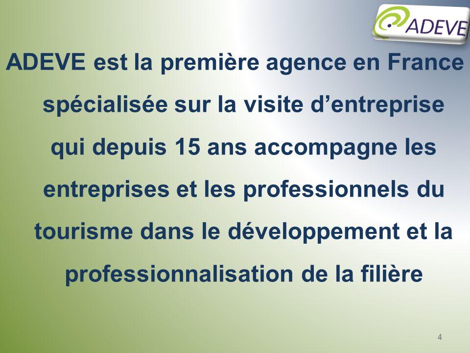 ADEVE est la première agence en France spécialisée sur la visite dentreprise qui depuis 15 ans accompagne les entreprises et les professionnels du tou