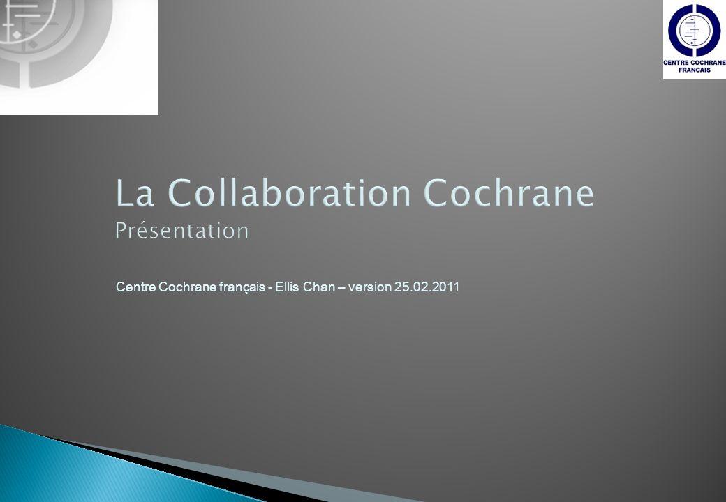 Lorsque les données le permettent, il est possible de faire une synthèse statistique globale Sur les résultats quantifiés combinés des études sélectionnées On parle alors de méta-analyse 22Centre Cochrane Français25/02/2011