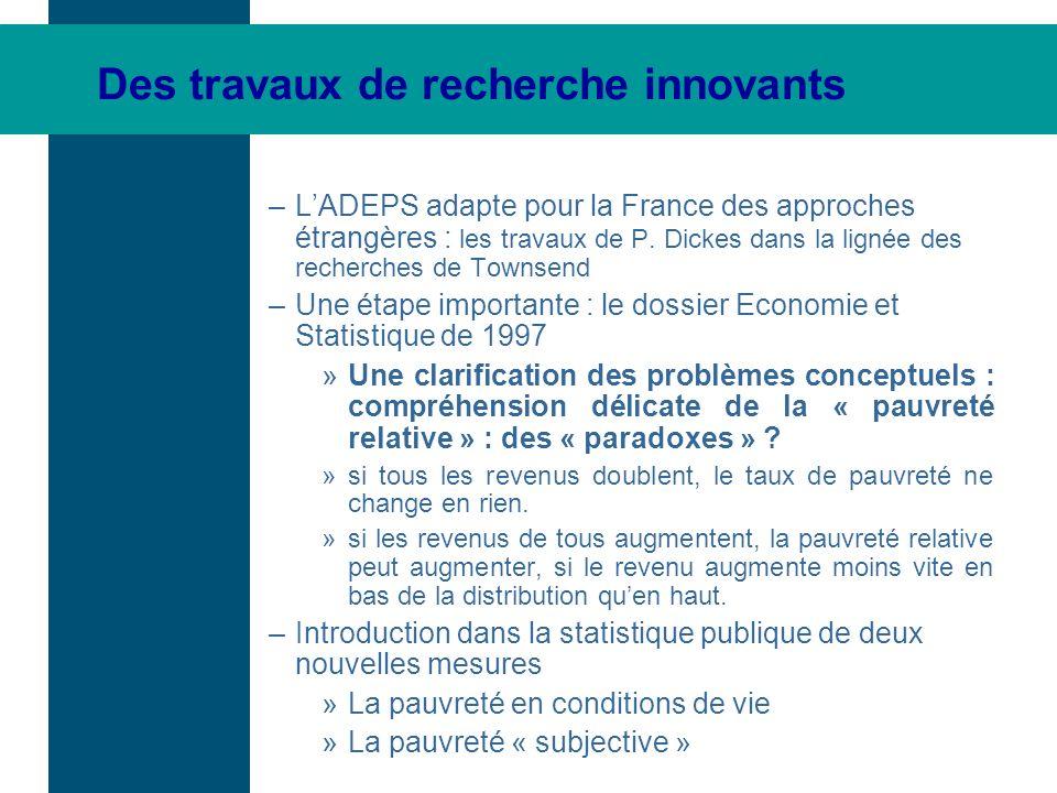 Des travaux de recherche innovants –LADEPS adapte pour la France des approches étrangères : les travaux de P. Dickes dans la lignée des recherches de