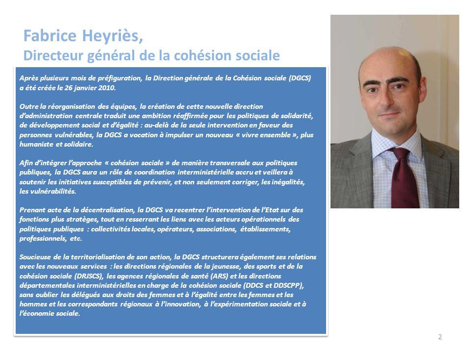 2 Fabrice Heyriès, Directeur général de la cohésion sociale