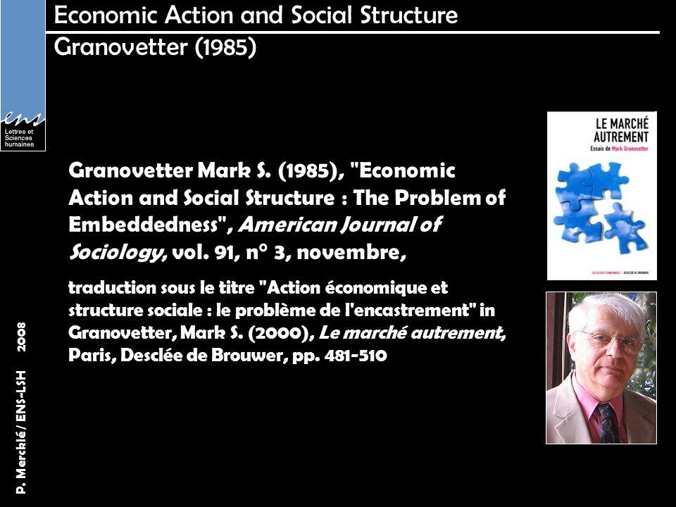 P.Mercklé / ENS-LSH 2008 Threshold Models Granovetter (1987) Granovetter Mark S.