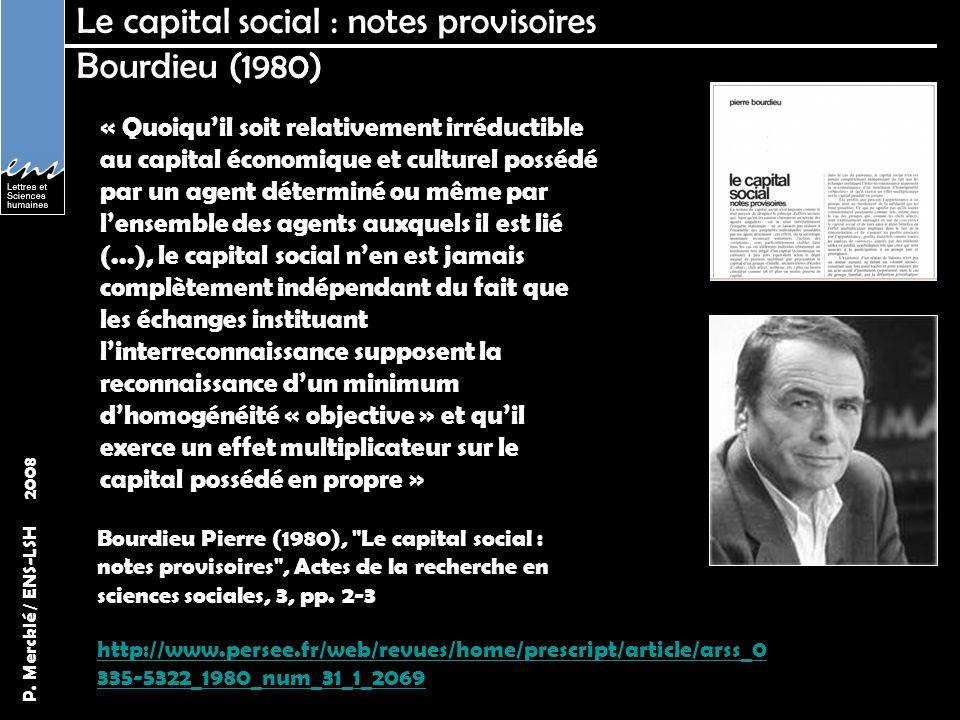 P. Mercklé / ENS-LSH 2008 Contrainte structurale et réputation Burt (2006)