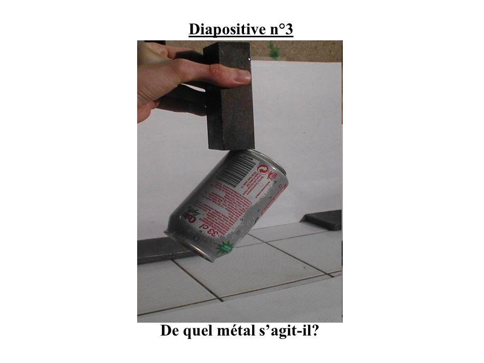 Diapositive n°3 De quel métal sagit-il?