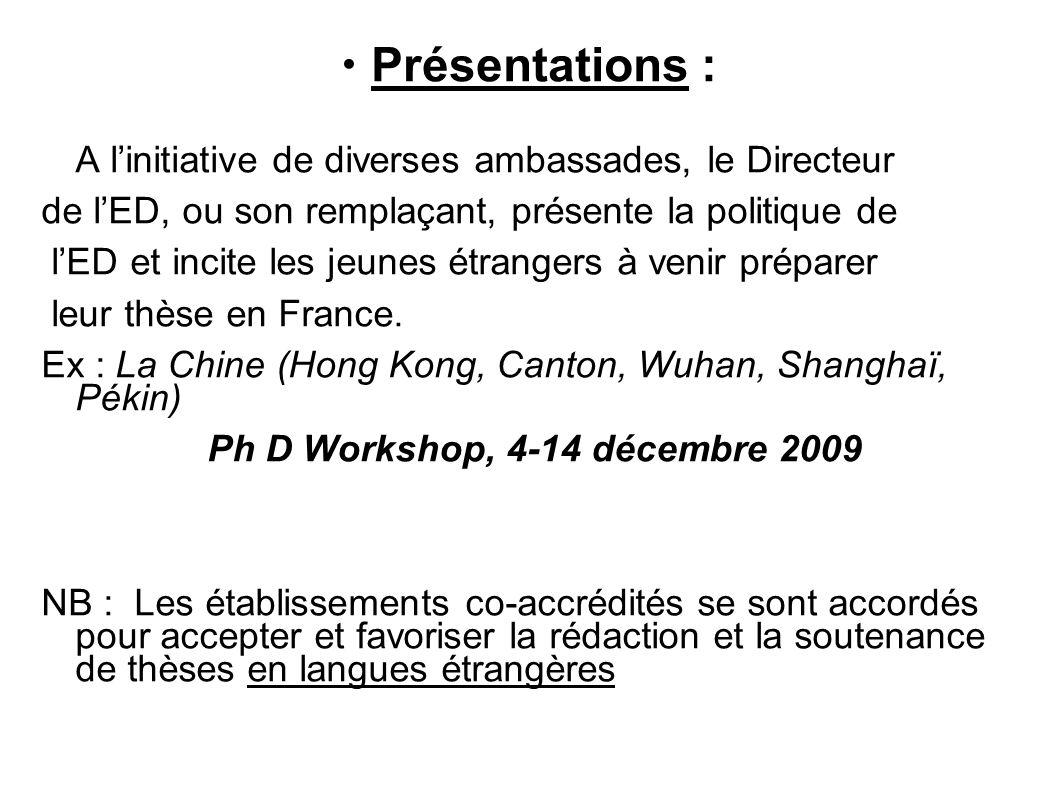 Présentations : A linitiative de diverses ambassades, le Directeur de lED, ou son remplaçant, présente la politique de lED et incite les jeunes étrang