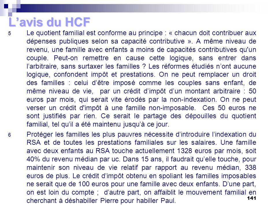 141 Lavis du HCF 5 Le quotient familial est conforme au principe : « chacun doit contribuer aux dépenses publiques selon sa capacité contributive ». A
