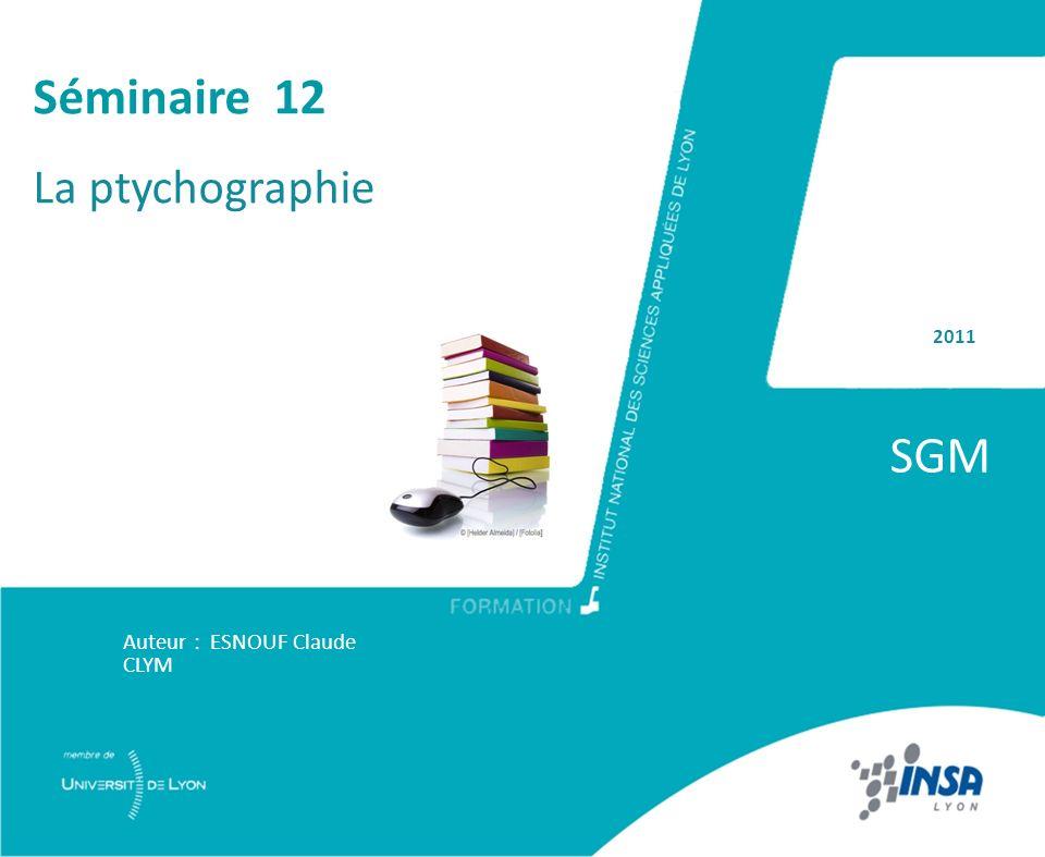 2011 SGM Auteur : ESNOUF Claude CLYM Séminaire 12 La ptychographie