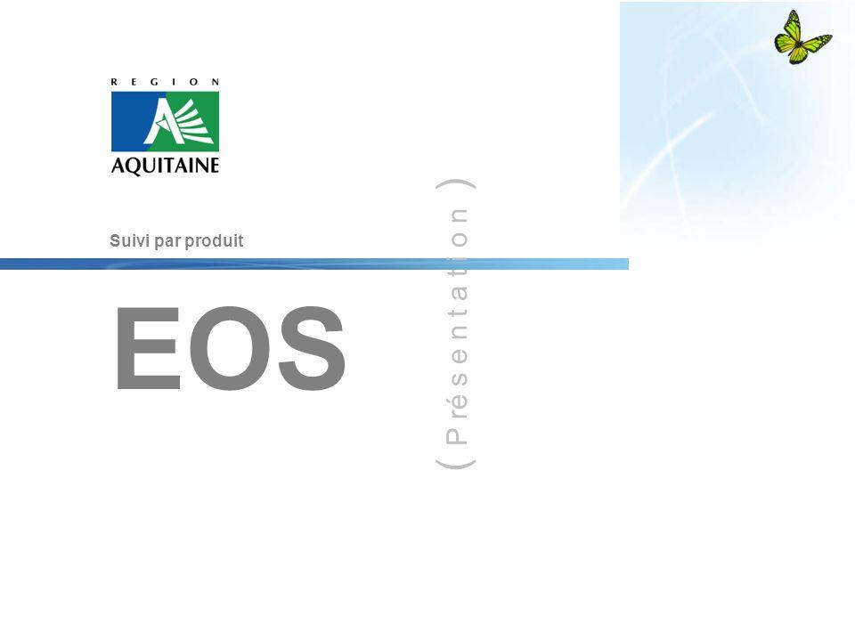 ( P ré s e n t a t i o n ) Suivi par produit EOS