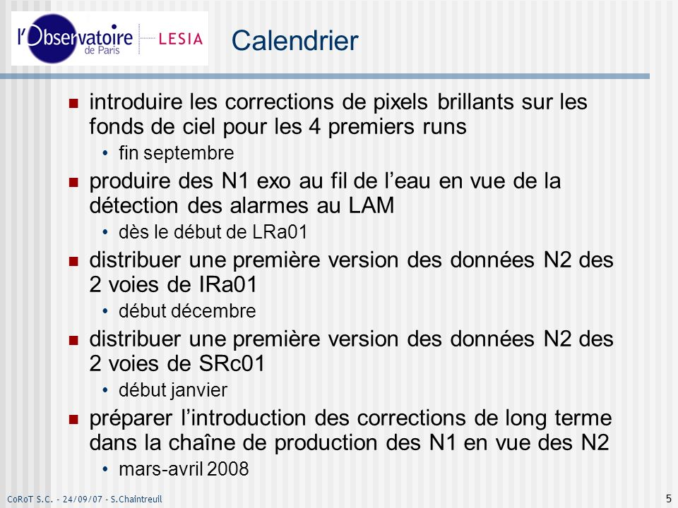 CoRoT S.C. - 24/09/07 - S.Chaintreuil 6 Planning