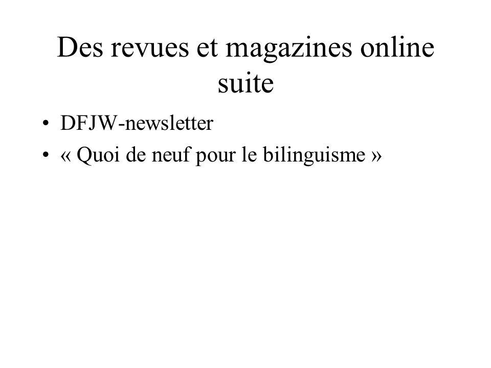 Des revues et magazines online suite DFJW-newsletter « Quoi de neuf pour le bilinguisme »