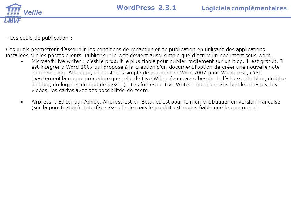 - Les outils de publication : Ces outils permettent dassouplir les conditions de rédaction et de publication en utilisant des applications installées