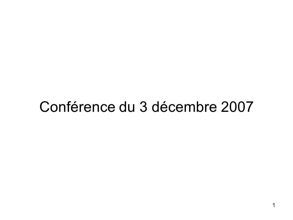 1 Conférence du 3 décembre 2007
