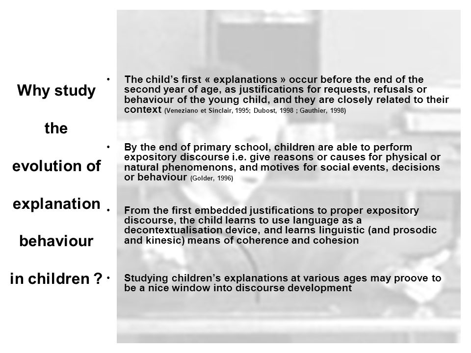 Why study the evolution of explanation behaviour in children .