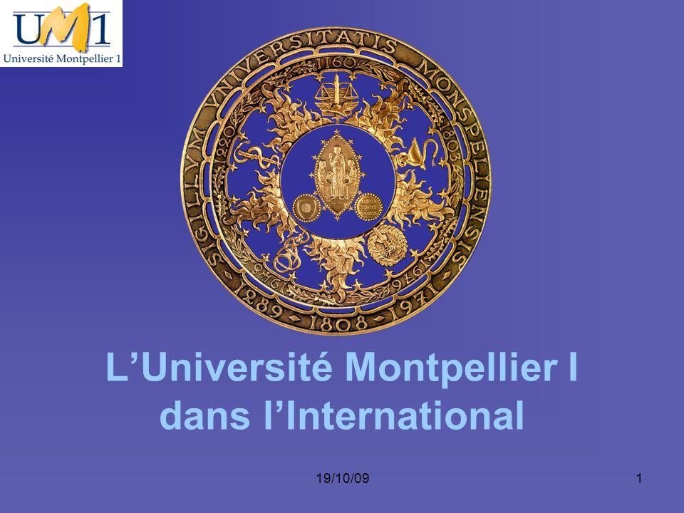 19/10/091 LUniversité Montpellier I dans lInternational