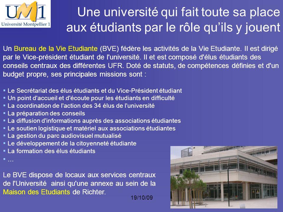 19/10/095 Un Bureau de la Vie Etudiante (BVE) fédère les activités de la Vie Etudiante. Il est dirigé par le Vice-président étudiant de l'université.