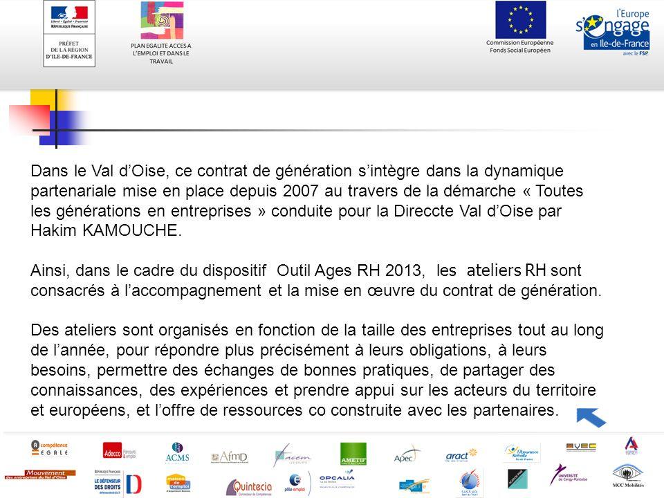Dans le Val dOise, ce contrat de génération sintègre dans la dynamique partenariale mise en place depuis 2007 au travers de la démarche « Toutes les g