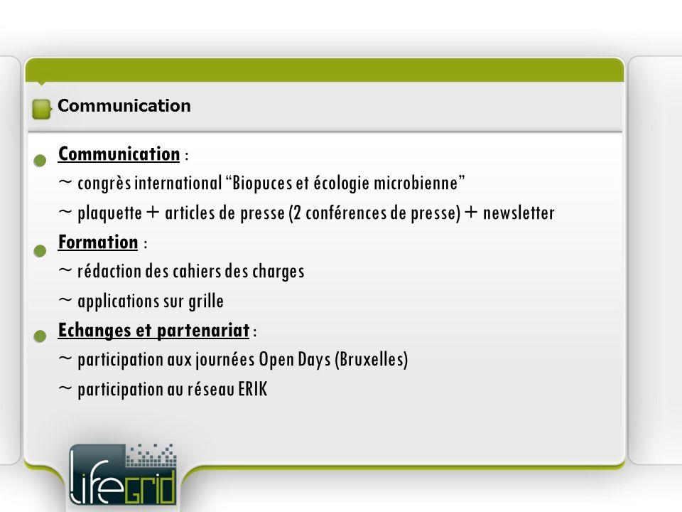 Communication : ~ congrès international Biopuces et écologie microbienne ~ plaquette + articles de presse (2 conférences de presse) + newsletter Forma