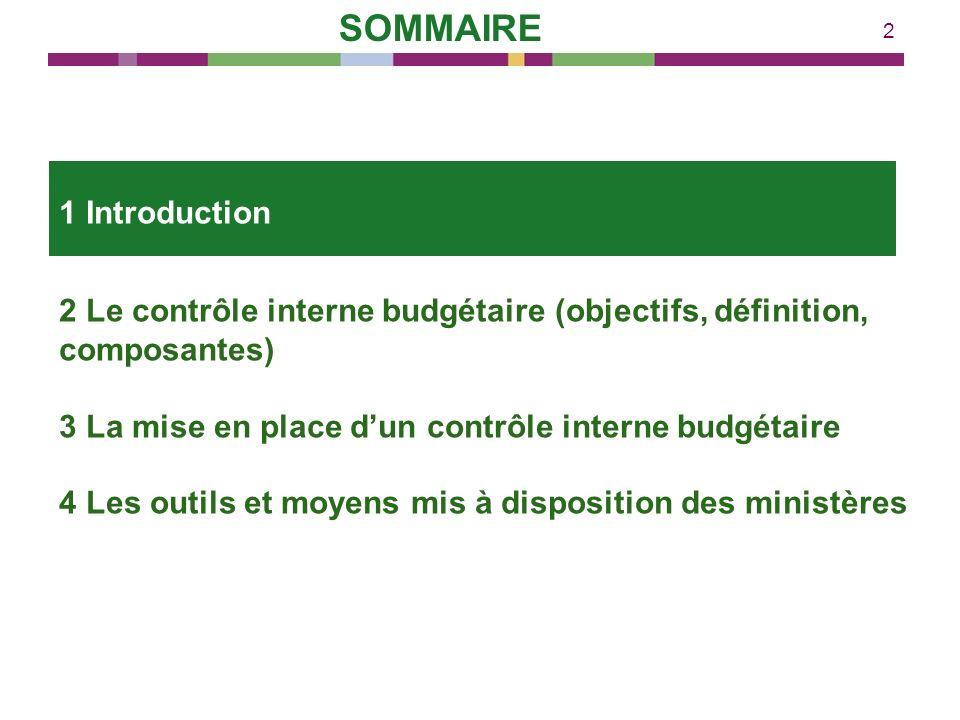 2 2 Le contrôle interne budgétaire (objectifs, définition, composantes) 3 La mise en place dun contrôle interne budgétaire 4 Les outils et moyens mis