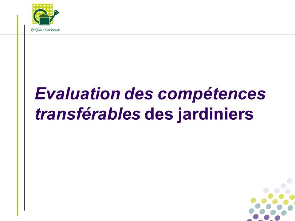Evaluation des compétences transférables des jardiniers