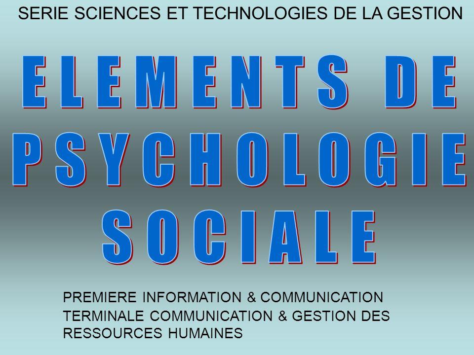 SERIE SCIENCES ET TECHNOLOGIES DE LA GESTION PREMIERE INFORMATION & COMMUNICATION TERMINALE COMMUNICATION & GESTION DES RESSOURCES HUMAINES