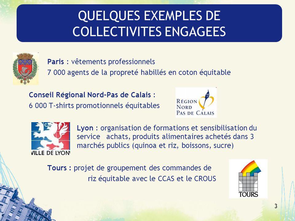 3 Paris : vêtements professionnels 7 000 agents de la propreté habillés en coton équitable Conseil Régional Nord-Pas de Calais : 6 000 T-shirts promot