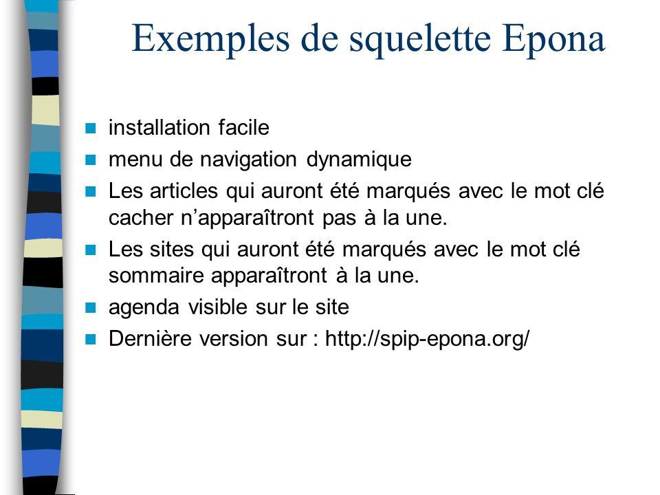 Exemples de squelette Epona installation facile menu de navigation dynamique Les articles qui auront été marqués avec le mot clé cacher napparaîtront