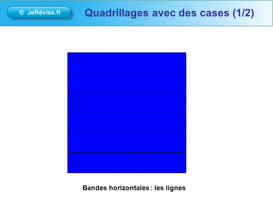 Bandes horizontales: les lignes Quadrillages avec des cases (1/2)